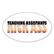 Teaching Assistants Kick Ass Oval Decal
