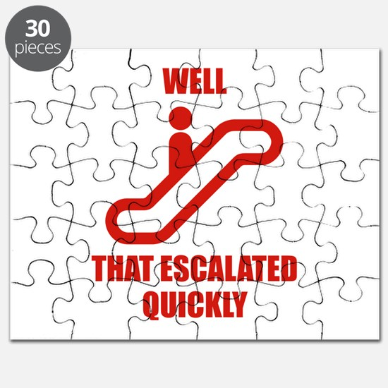 Well That Escalated Quickly Puzzle