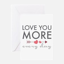 Love You Everyday Greeting Cards