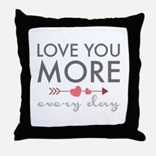 Love You Everyday Throw Pillow