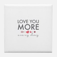 Love You Everyday Tile Coaster