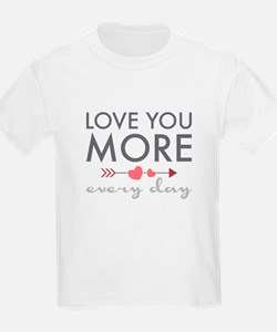 Love You Everyday T-Shirt
