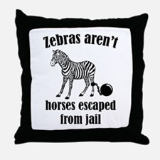 Zebras Aren't Horses Escaped From Jail Throw Pillo