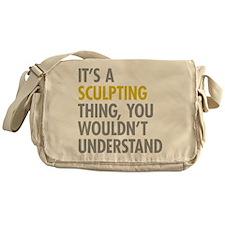 Its A Sculpting Thing Messenger Bag