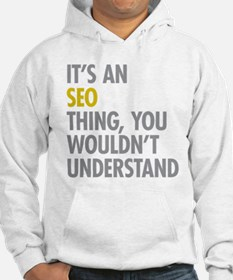 Its An SEO Thing Hoodie