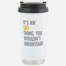 Its An SEO Thing Stainless Steel Travel Mug