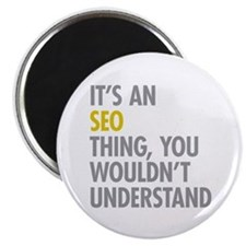 Its An SEO Thing Magnet