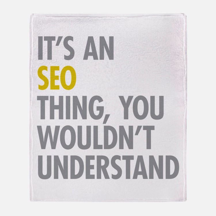 Its An SEO Thing Throw Blanket