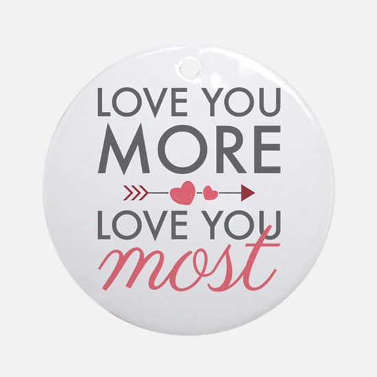 Love You Most Ornament (Round)