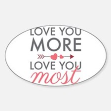 Love You Most Decal