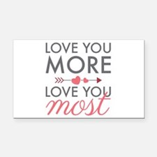 Love You Most Rectangle Car Magnet