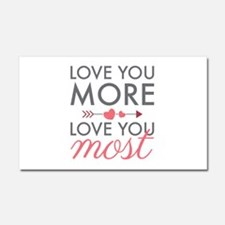 Love You Most Car Magnet 20 x 12