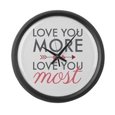 Love You Most Large Wall Clock