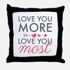 I Love You More Pillows I Love You More Throw Pillows