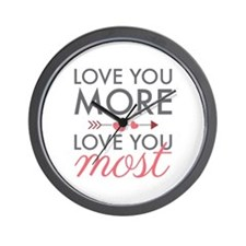 Love You Most Wall Clock