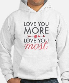 Love You Most Hoodie