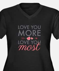 Love You Most Plus Size T-Shirt