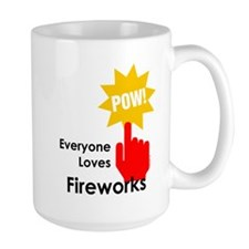 Everyone Loves Fireworks Mug