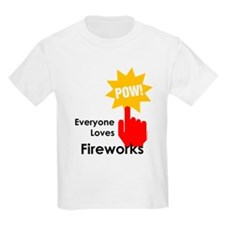 Everyone Loves Fireworks T-Shirt