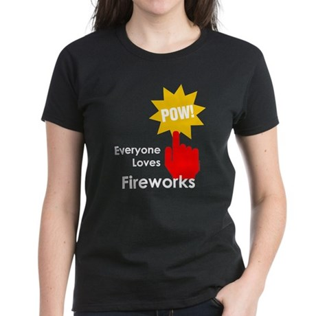 Everyone Loves Fireworks Women's Dark T-Shirt