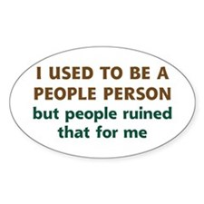 People Person Humor Stickers
