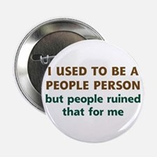 """People Person Humor 2.25"""" Button"""