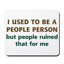 People Person Humor Mousepad