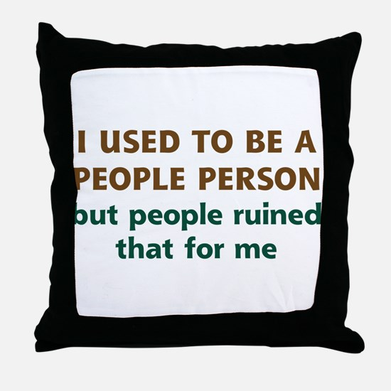 People Person Humor Throw Pillow