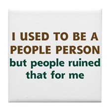 People Person Humor Tile Coaster