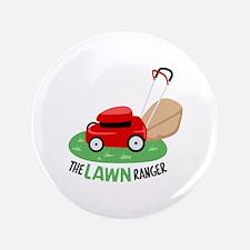 "The Lawn Ranger 3.5"" Button"