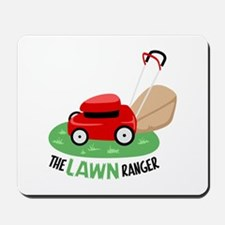 The Lawn Ranger Mousepad