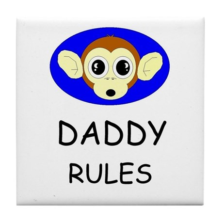 DADDY RULES Tile Coaster