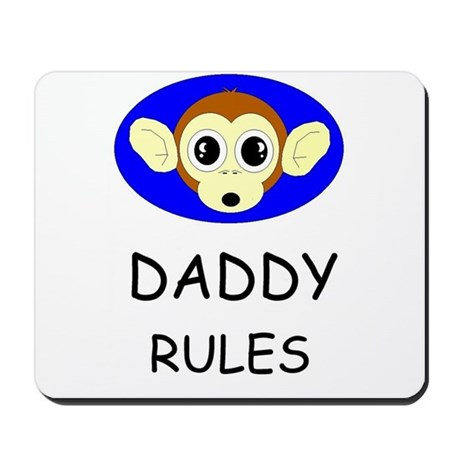 DADDY RULES Mousepad