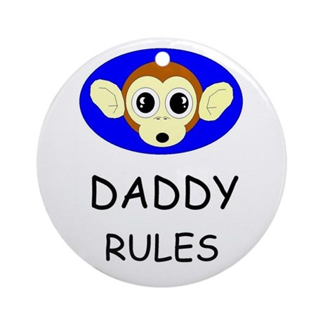 DADDY RULES Ornament (Round)