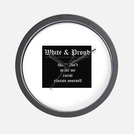WHITE & PROUD Wall Clock