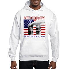 September 11th Forgotten? Hooded Sweatshirt