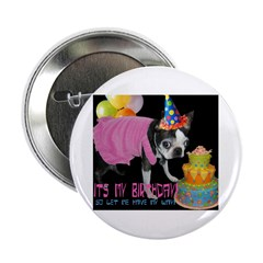 ITS MY BIRTHDAY Button