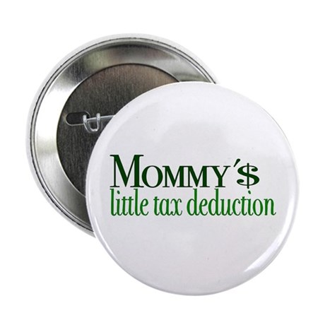 Mommy's Tax Deduction Button