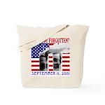 September 11th Forgotten?  Tote Bag