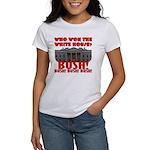BUSH Won the White House! Women's T-Shirt