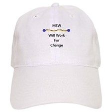 MSW Will Work for Change Baseball Cap