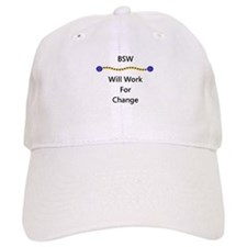 BSW Will Work for Change Baseball Cap