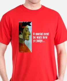 "Dante ""O Mortal Men"" T-Shirt"