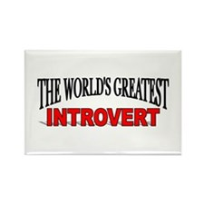 """The World's Greatest Introvert"" Rectangle Magnet"