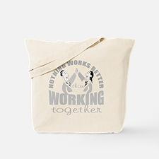 total teamwork Tote Bag
