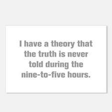 I have a theory that the truth is never told durin