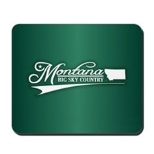 Montana State of Mine Mousepad
