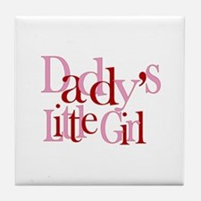 Daddy's Little Girl Tile Coaster