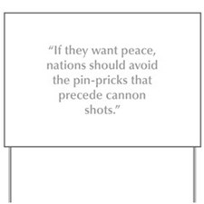 If they want peace nations should avoid the pin pr