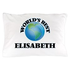 World's Best Elisabeth Pillow Case
